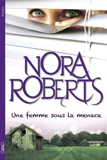 Romans biblioth que d 39 estaimpuis - Coup de coeur nora roberts ...